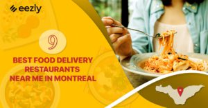 9 BEST FOOD DELIVERY RESTAURANTS NEAR ME IN MONTREAL