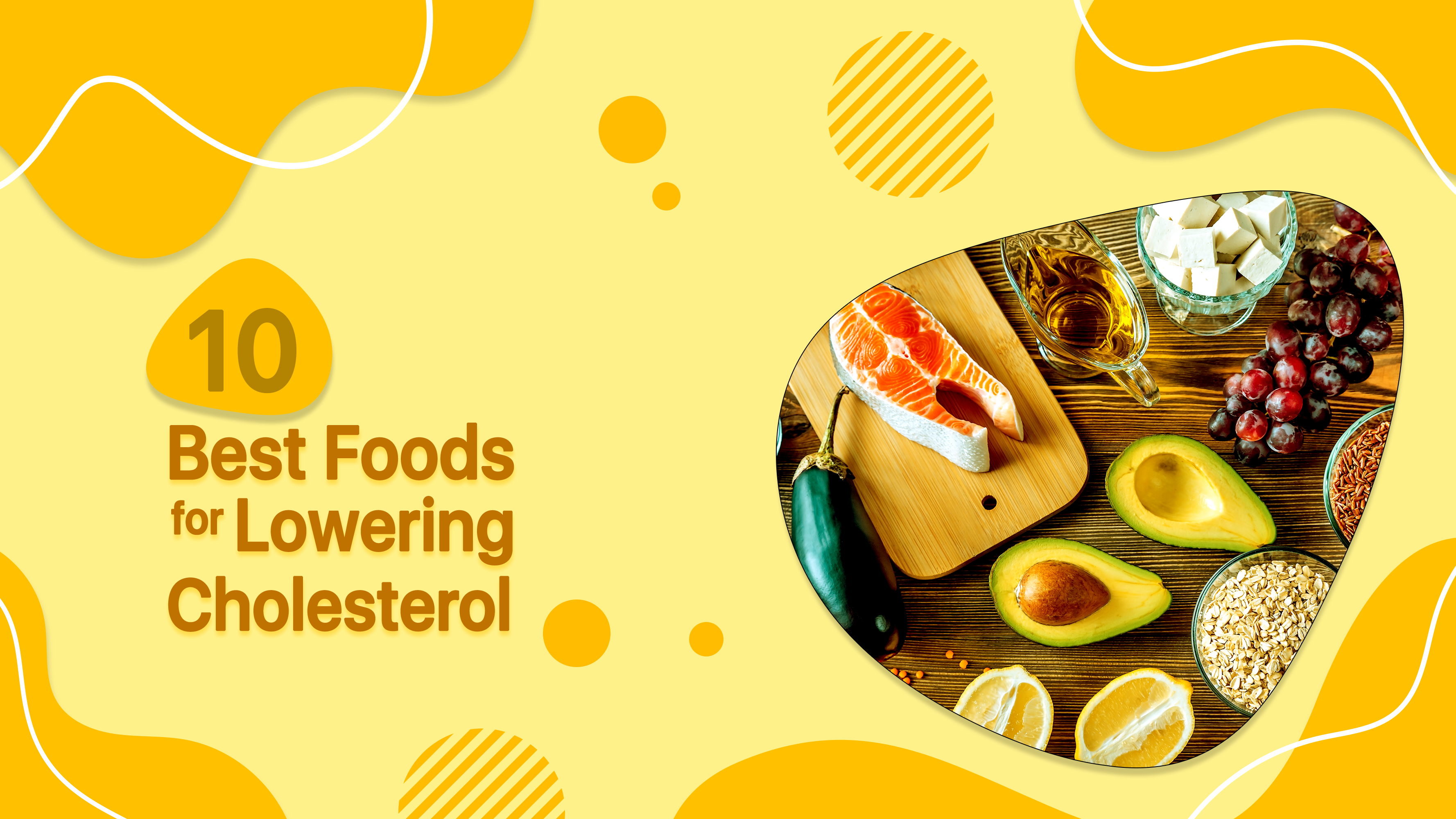 10 Best Food for Lowering Cholesterol