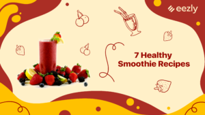 7 Healthy Smoothie Recipes That You Can Prepare for Breakfast in Less Than 15 Minutes
