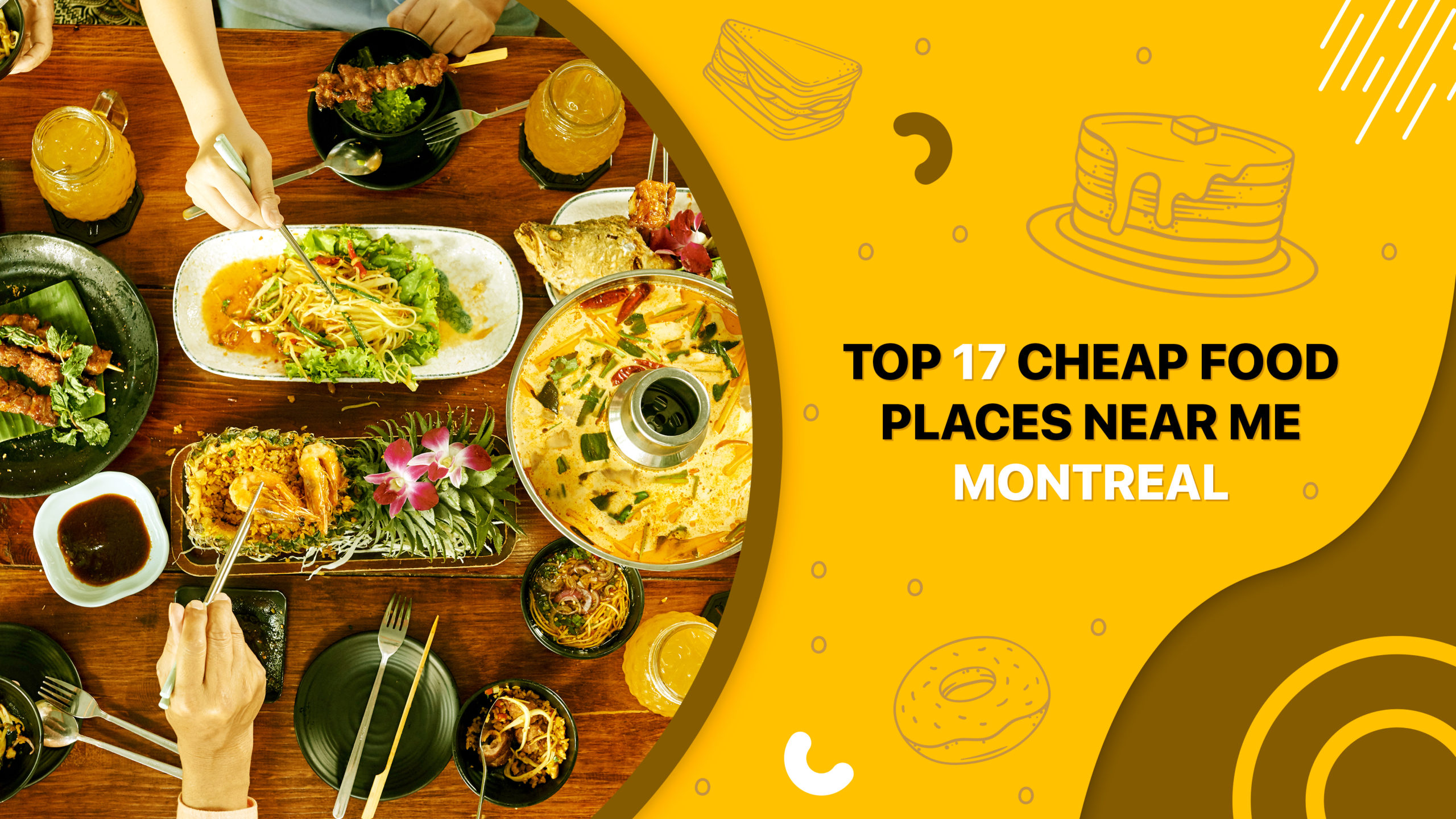 Top 17 Cheap Food Places Near Me, Montreal
