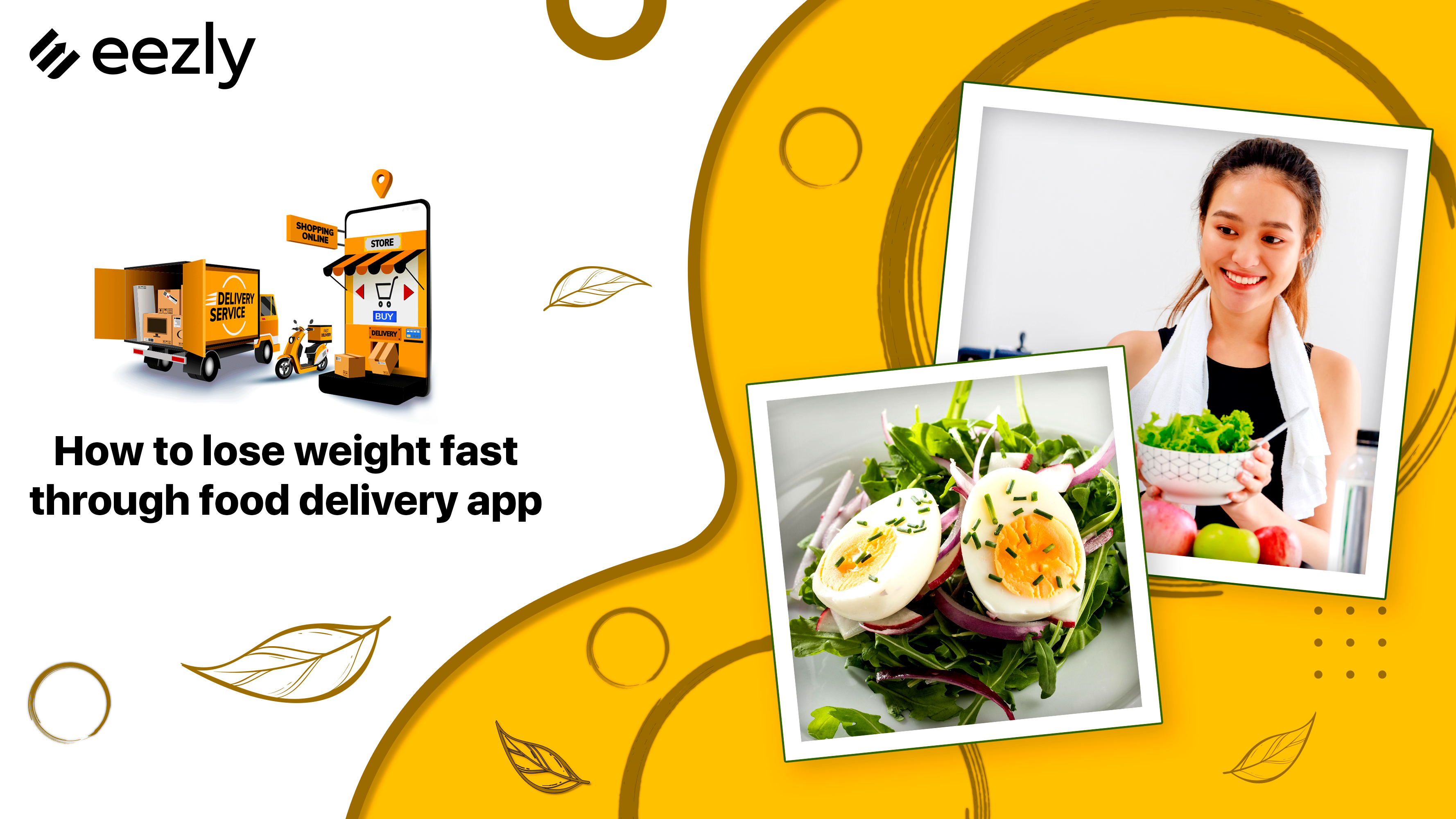 Read more about the article How to Lose Weight Fast Through Food Delivery App