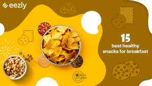 Read more about the article 15 Healthy Snacks for Breakfast